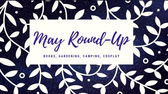 May Round-Up